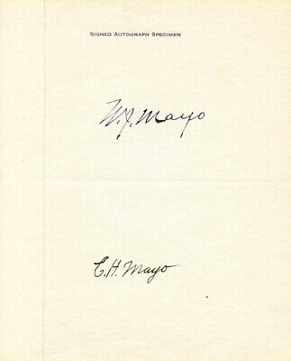 The Mayo Brothers - Autograph Co-Signed By: Charles H. Mayo, William J. Mayo