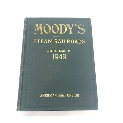 John Moody's Steam Railroads ~ Investor Securities~1949 American & Foreign W Map