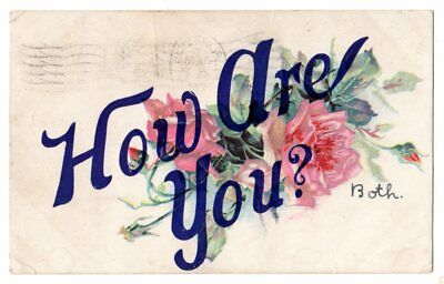 "Vintage embossed Greeting postcard ""How Are You"" - both, roses"