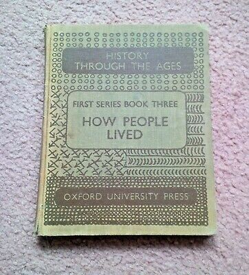 How People Lived - History Through the Ages. First Series Book 3. 1952