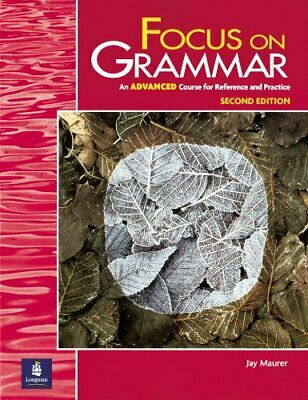 Focus on Grammar, Advanced Level by Maurer, Jay Paperback Book The Cheap Fast