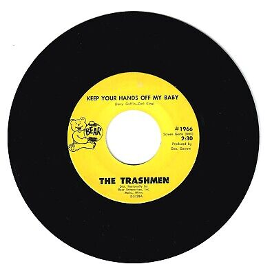 The Trashmen 1966 Bear 45rpm Keep Your Hands Off My Baby b/w Lost Angel