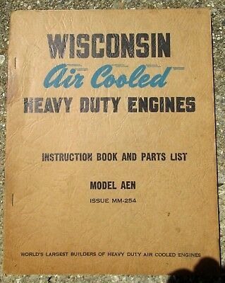1949 Wisconsin Air Cooled Heavy Duty Engine Instruction Parts Book AEN MM-254