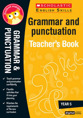 Scholastic English skills: Grammar and punctuation. Year 5 by Huw Thomas