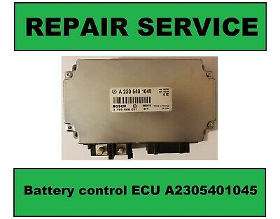 REPAIR SERVICE FOR Battery charging control module A2305401045