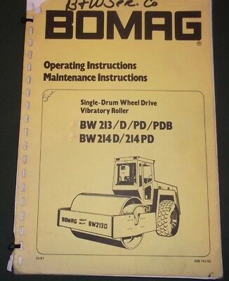 Bomag Bw 213 214 -D -Pd -Pdb Drum Roller Operation & Maintenance Manual Book