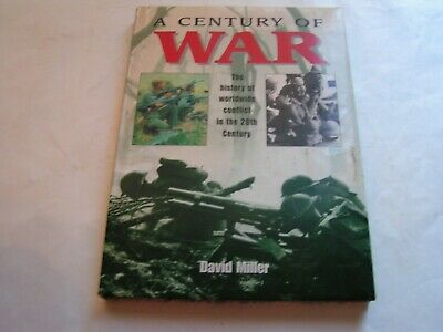 1997 A Century of War Hardcover Book by David Miller (OL4)