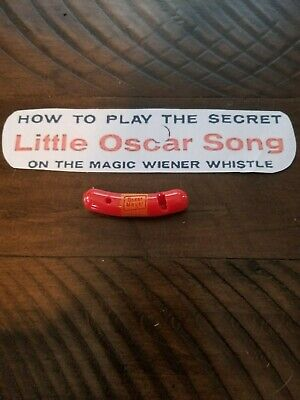 VINTAGE 1950's OSCAR MAYER WEINER/WIENER WHISTLE AND LITTLE OSCAR SONG