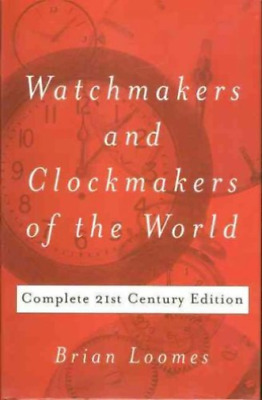 Loomes, Brian-Watchmakers & Clockmakers Of The Book Neu
