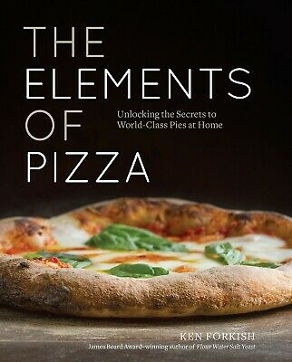 The Elements of Pizza: Unlocking the Secrets to World-Class - electronic book
