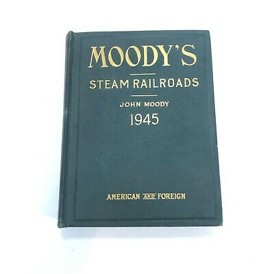 John Moody's Steam Railroads ~ Investor Securities~1945 American & Foreign W Map