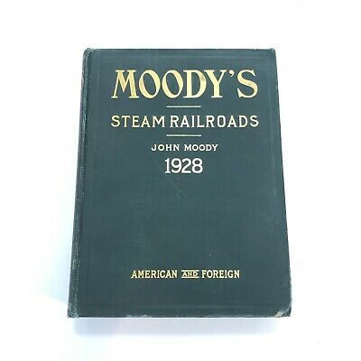 John Moody's Steam Railroads ~ Investor Securities~1928 American & Foreign W Map