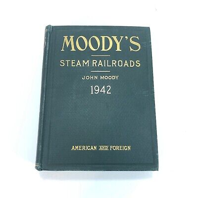 John Moody's Steam Railroads ~ Investor Securities~1942 American & Foreign W Map