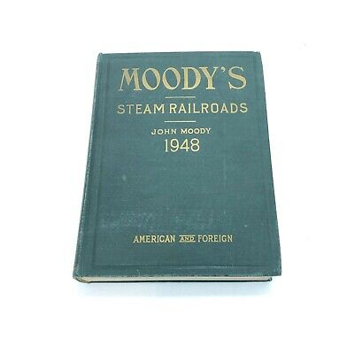 John Moody's Steam Railroads ~ Investor Securities~1948 American & Foreign W Map