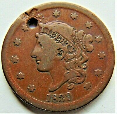 1839 UNITED STATES, Coronet Head, Silly Head Cent, grading VERY GOOD. Holed
