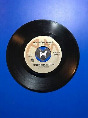 Peter Frampton Baby, I Love Your Way Its A Plain Shame 45 Rpm # 55
