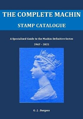 The Complete Machin Stamp Catalogue: A Specialised Guide 1967-2020 (PDF Format)