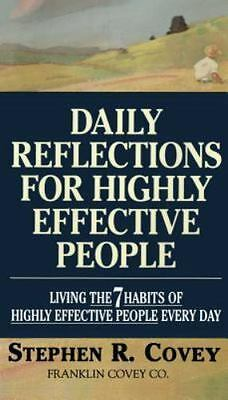 Daily Reflections for Highly Effective People: Living the 7 Habits of Highly Eff
