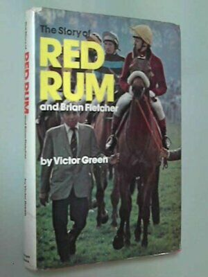 Story of Red Rum and Brian Fletcher by Green, Victor Hardback Book The Cheap