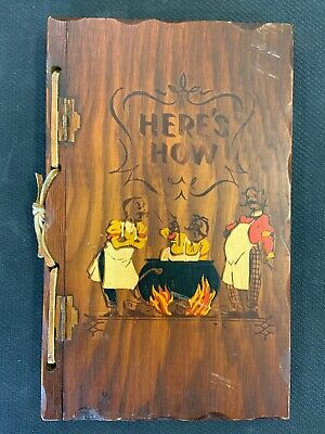 1941 Here's How Cocktail Mixed Drink Recipe Book W.C. Whitfield Wood Covers