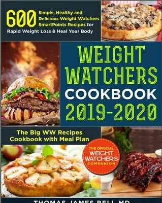 Weight Watchers Cookbook 2019-2020 – 600 Simple, Healthy and Delicio-[PDF,EB00K]