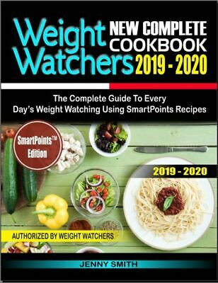 Weight Watchers New Complete Cookbook 2019-2020 – The Complete Guide-[PDF,EB00K]