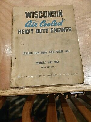 Wisconsin Engines Air Cooled Model VE4 ,VF4 Instruction Book Parts List MM-265C