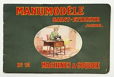 Sewing Machine catalog. MANUMODELE. MACHINES A COUDRE #12. Saint-Etienne, 1935.