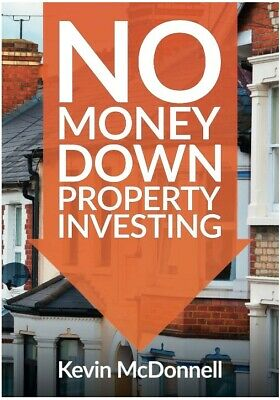 No Money Down Property Investing Book - Kevin McDonnell - Rob Moore - Mark Homer