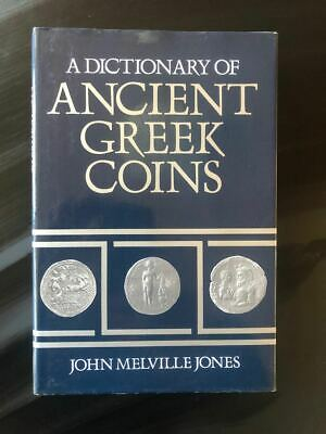 A Dictionary of Ancient Greek Coins. John Melville Jones. Seaby 1986. As new