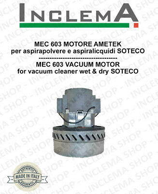 MEC 603 Vacuum Motor Amatek for vacuum cleaner SOTECO