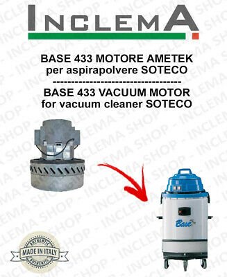 BASE 433 Vacuum Motor Amatek for vacuum cleaner SOTECO
