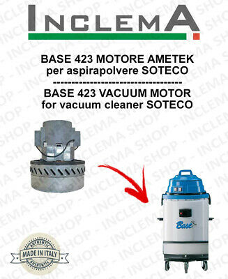 BASE 423 Vacuum Motor Amatek for vacuum cleaner SOTECO