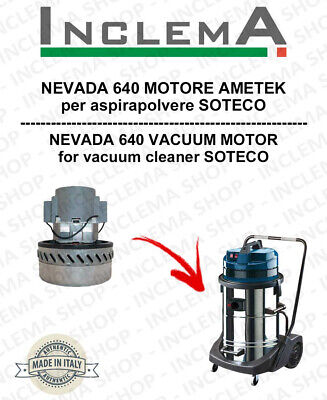 NEVADA 640  Vacuum Motor Amatek for vacuum cleaner SOTECO