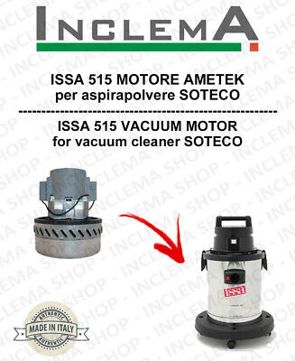ISSA 515  Vacuum Motor Amatek for vacuum cleaner SOTECO