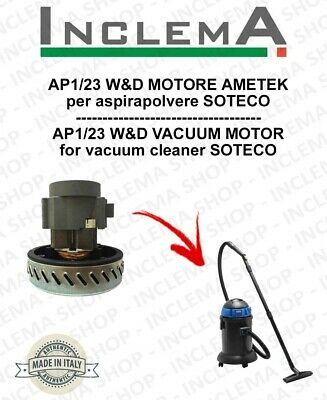 AP1/23 W&D Vacuum Motor Amatek for vacuum cleaner SOTECO