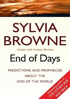 🔥End of Days 😲 Predictions and Prophecies About End of World Sylvia Browne PDF