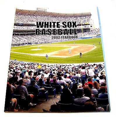 2002 Chicago White Sox Baseball Yearbook Program EX Tickets Cubs Bears Fire Ofr
