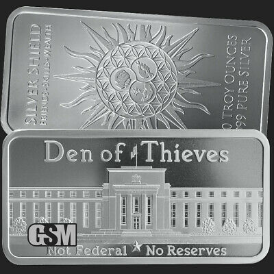 Den of thieves not federal no reserve 1 OZ .999 Silver Shield Art bar end fed