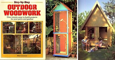 Diy Outdoor Woodwork - Build A Pergola, Cubby House, Bird Aviary, Etc.