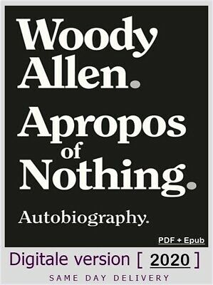 Apropos of Nothing By Woody Allen  ✅Digital Book ✅ 2020 ✅ English