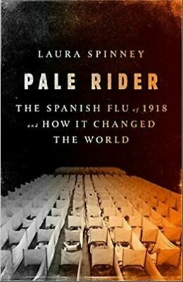 Pale Rider: The Spanish Flu of 1918 and How It Changed the World P-D-F