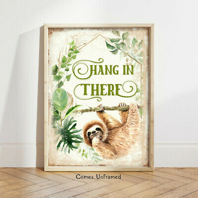 Hang in There Sloth Print Sloth Gift Unframed