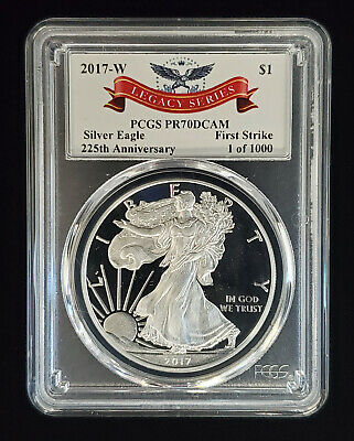2017 W Proof American Silver Eagle $1 PCGS PR70 DCAM First Strike (1 of 1000)