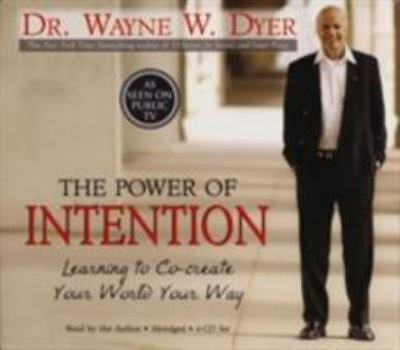 The Power of Intention / Dr. Wayne W. Dyer 4 CD Audiobook Set