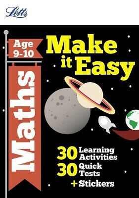 Letts Make It Easy Complete Editions: Maths Age 9-10 by Paul Broadbent
