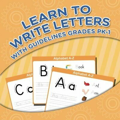 Learn To Write Letters With Guidelines Grades Pk-1. LLC, Speedy 9781681451701.#