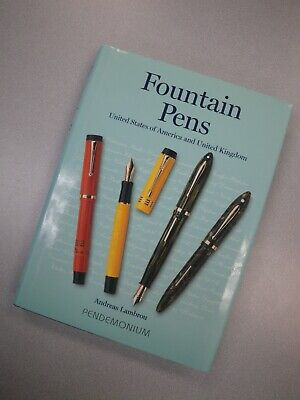 Fountain Pens USA and UK Book by Andreas Lambrou Pendemonium 2000