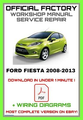 Ford Fiesta Mk 6/VI 2008 - 2013 WORKSHOP SERVICE REPAIR MANUAL + Wiring Diagram