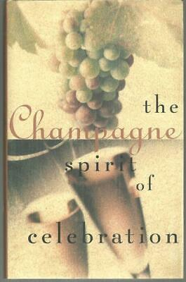 Champagne The Spirit of Celebration by Sara Slavin and Karl Petzke 1st ed 1995